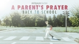 A Parents Prayer