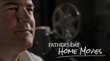 Father's Day Home Movies