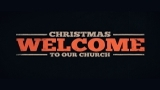 Christmas - Welcome To Our Church