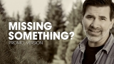 Missing Something - Christmas Promo and Sermon Starter