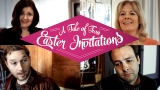 A Tale of Two Easter Invitations