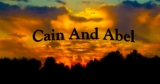 Cain And Abel - Anger