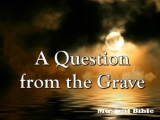 A Question From The Grave - Worldiness