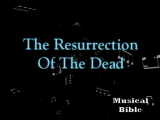 The Resurrection Of The Dead