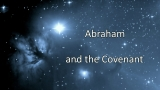 Abraham and the Covenant