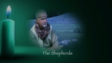 The Shepherds - A candlelight video