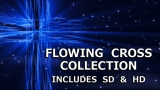 Flowing Cross Still Collection - SD & HD