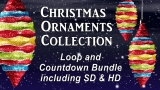 Christmas Ornaments Loop & Countdown Collection - SD & HD included!