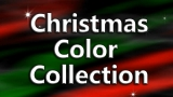 Christmas Color Collection - SD & HD included!