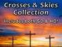 Crosses & Skies Stills Collection - SD & HD included!
