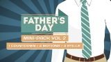 Father's Day Mini-Pack Volume 2