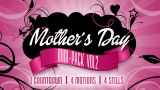 Mother's Day Mini-Pack Volume 2