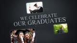We Celebrate Our Graduates