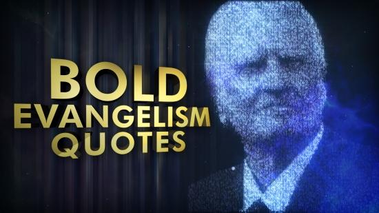 bold evangelism quotes