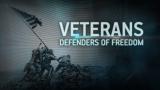 Veterans - Defenders of Freedom