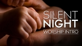 Silent Night Worship Intro