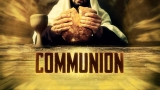 Communion Still