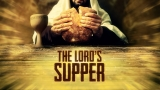 The Lord's Supper Still