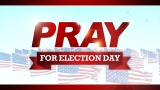 Pray For Election Day (NDOP)