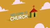 Welcome To Church