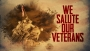 We Salute Our Veterans