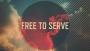 Free To Serve