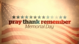 Pray Thank Remember (Memorial Day)