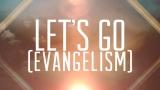 Let's Go (Evangelism)