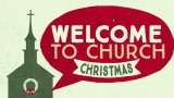 Welcome To Church (Christmas)