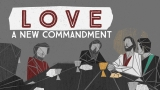 Love (A New Commandment)