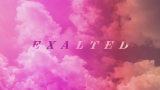 Exalted (Psalm 145)