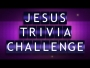 Jesus Trivia Challenge Countdown
