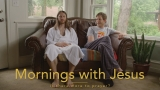 Mornings with Jesus Sermon Package