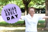 Senior Adult Day!