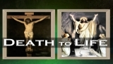 Death to Life - Transformation
