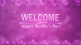Mother's Day Still Welcome