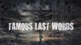 Famous Last Words - Father Forgive Them