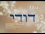Dodi (My Beloved)