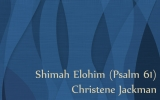 Shimah Elohim Psalm 61 Messianic Music Video