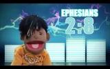 Puppet Rap Ephesians 2:8
