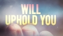 He Will Uphold You