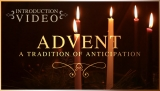 Advent: An Introduction