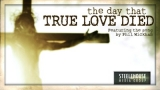The Day That True Love Died Collection