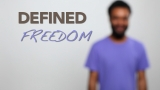 Defined-Freedom
