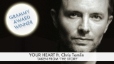 Your Heart: The Story