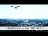Creation: The Story