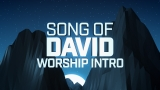 Song Of David Worship Intro