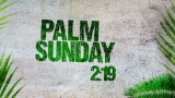 PALM SUNDAY 02: Countdown (HD)