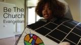 Be The Church - Evangelism