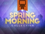 Spring Morning Collection